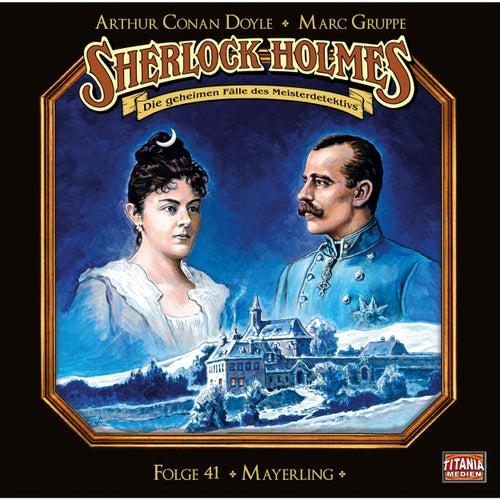 Folge 41: Mayerling (Teil 1 von 2) von Sherlock Holmes - Die geheimen Fälle des Meisterdetektivs