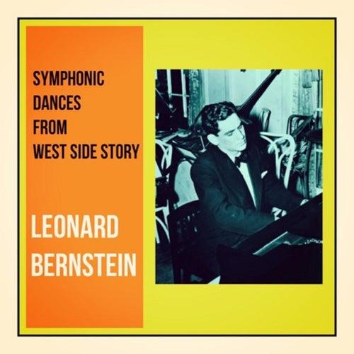 Symphonic Dances From West Side Story by Leonard Bernstein / New York Philharmonic