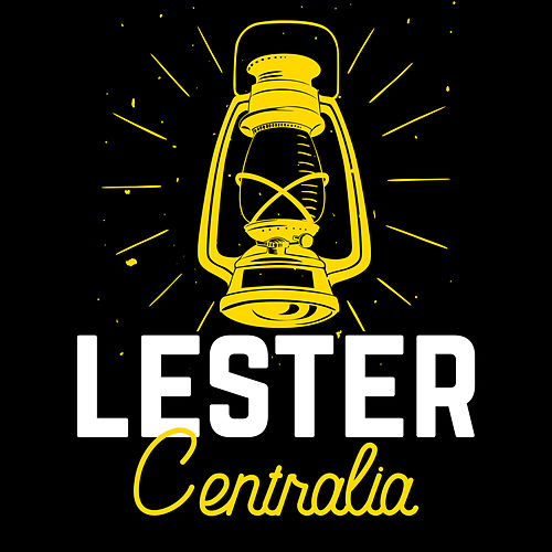 Centralia by Lester