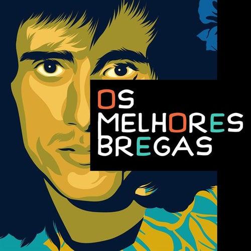 Os melhores bregas by Various Artists