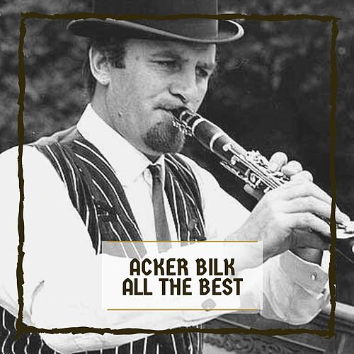 All The Best by Acker Bilk