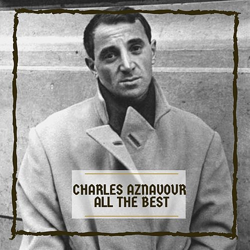 All The Best de Charles Aznavour