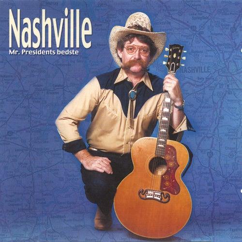Nashville - Mr. Presidents Bedste von Mr. President