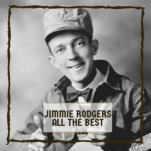 All The Best by Jimmie Rodgers