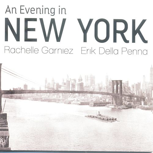 An Evening in New York de Rachelle Garniez