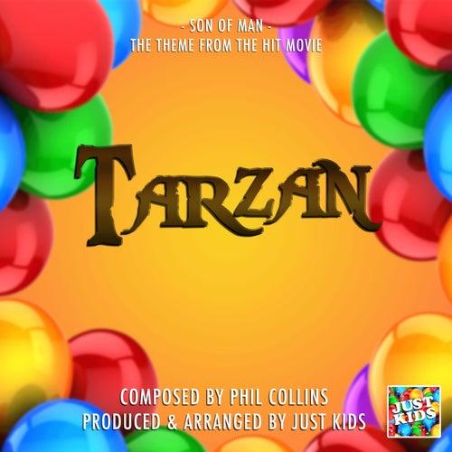 Son Of Man (From 'Tarzan') von Just Kids