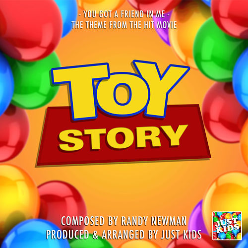 You Got A Friend In Me (From 'Toy Story') de Just Kids