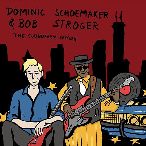 The Soundfarm Session de Dominic Schoemaker