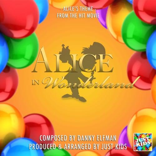 Alice's Theme (From 'Alice In Wonderland') de Just Kids