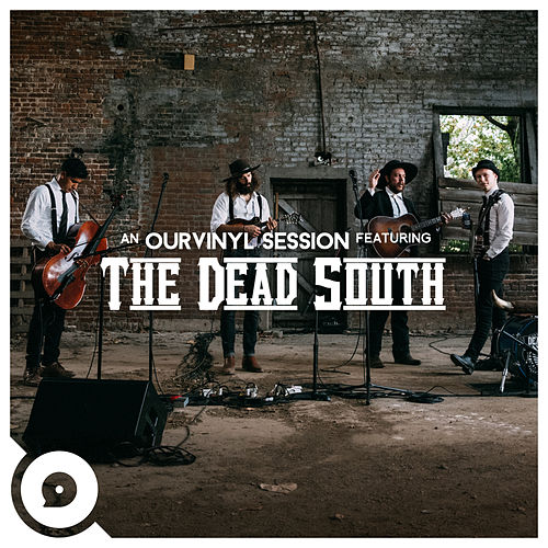Blue Trash (OurVinyl Sessions) di The Dead South