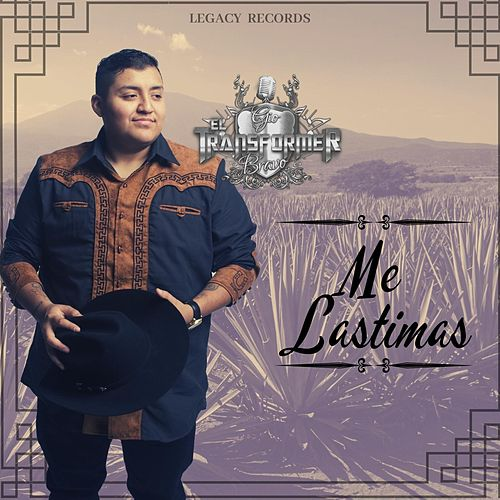 Me Lastimas by Gio Bravo el Transformer