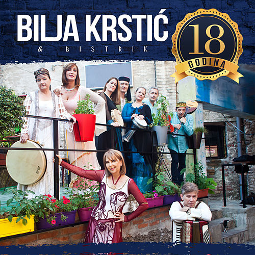 18 Godina (Uzivo) de Bilja Krstic &amp