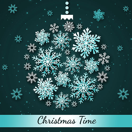 Christmas Time – Unique Christmas Music in Original Instrumental Arrangements by Christmas Hits