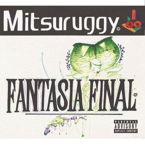 Fantasia Final von Mitsuruggy