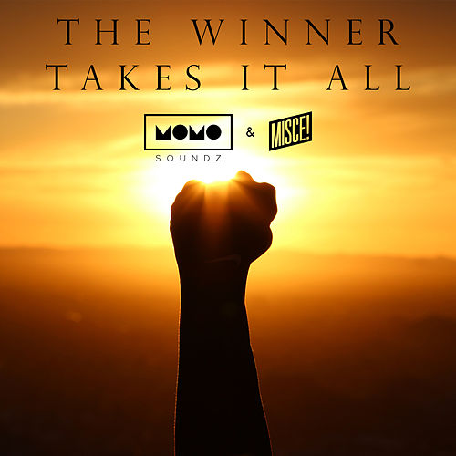 The Winner Takes It All by Momo Soundz