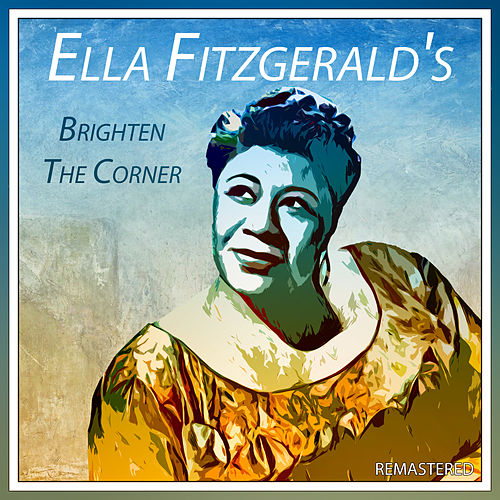 Brighten the Corner (Remastered) von Ella Fitzgerald