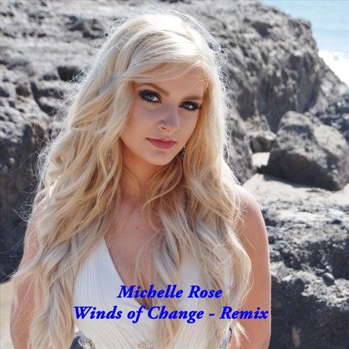 Winds of Change (Remix) de Michelle Rose