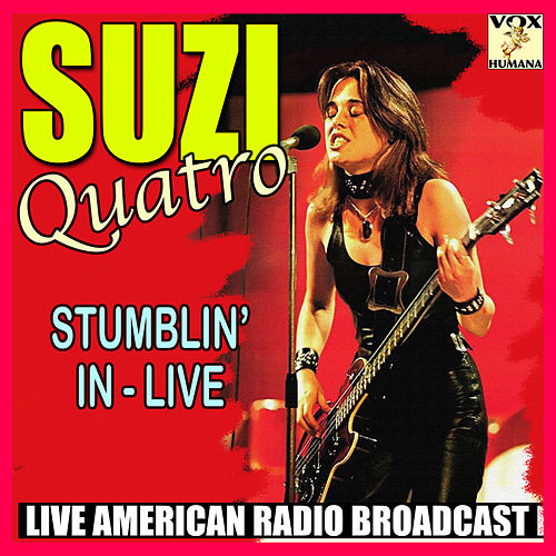 Stumblin' In - Live (Live) von Suzi Quatro