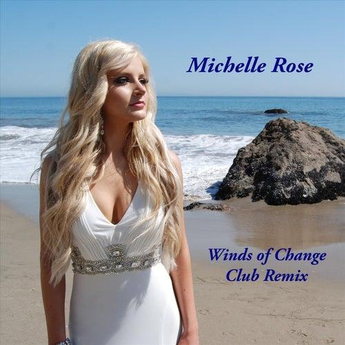 Winds of Change (Club Remix) de Michelle Rose