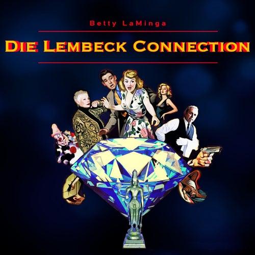 Die Lembeck Connection von Betty LaMinga