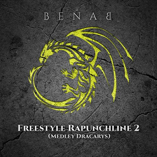 Freestyle rapunchline 2 (Medley dracarys) de Benab