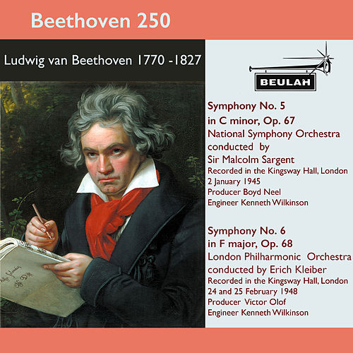 Beethoven 250 Symphonies 5 and 6 de Sir Malcolm Sargent