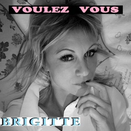 Voulez Vous de Brigitte