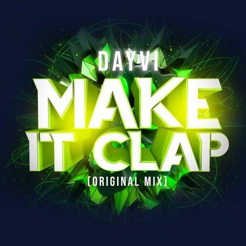 Make It Clap de Dayvi
