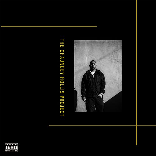 The Chauncey Hollis Project by Hit-Boy