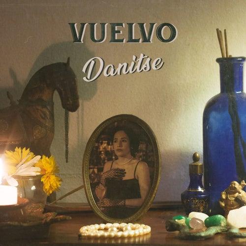 Vuelvo de Danitse