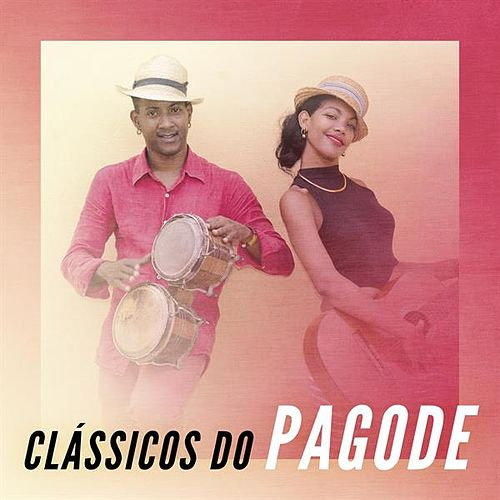 Clássicos do Pagode de Various Artists