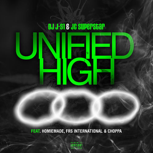 Unified High (feat. Homiemade, FRS International & Choppa) von DJ JS-1