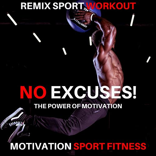 No Excuses! the Power of Motivation von Motivation Sport Fitness