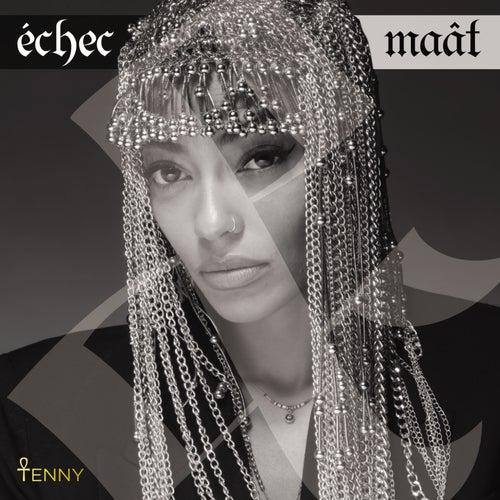 Echec & Maât de Tenny