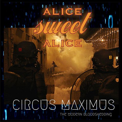 Circus Maximus: Тhe Modern Bloodshedding by Alice Sweet Alice