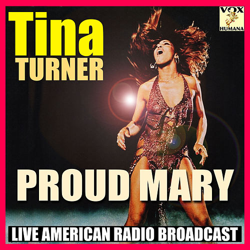 Proud Mary (Live) de Tina Turner
