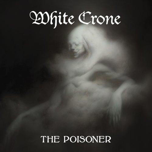 The Poisoner by White Crone