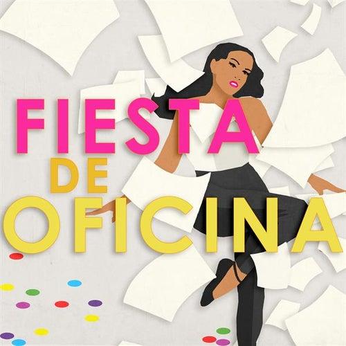 Fiesta de oficina by Various Artists