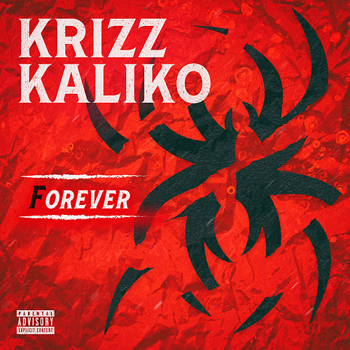 Forever by Krizz Kaliko