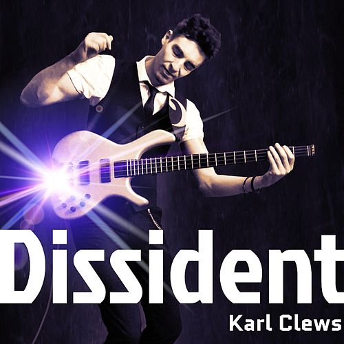 Dissident by Karl Clews