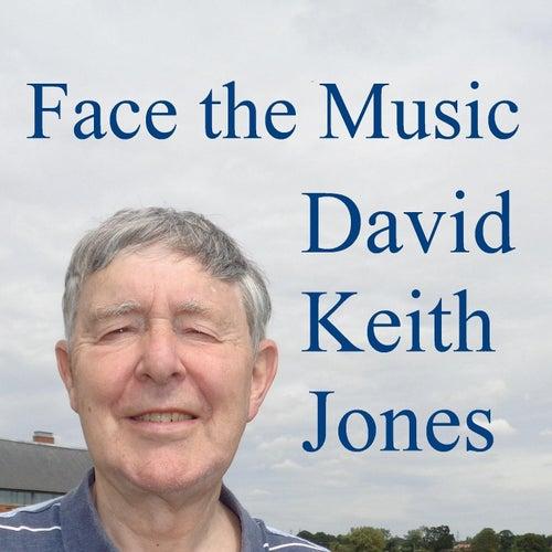 Face the Music de David Keith Jones