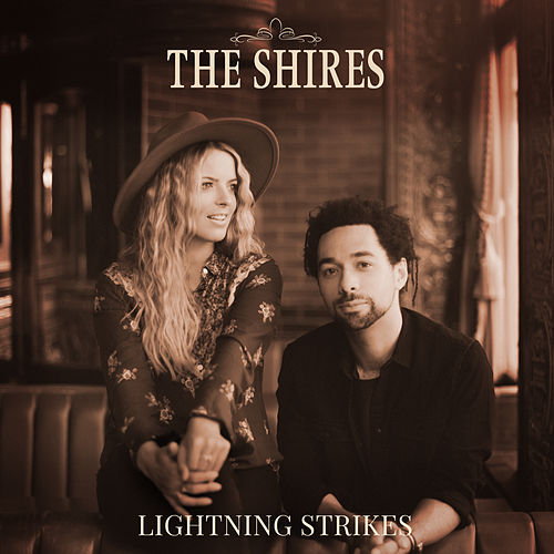 Lightning Strikes by The Shires