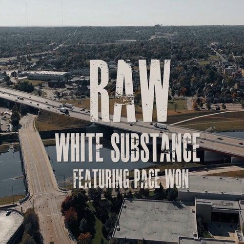 Raw de White Substance