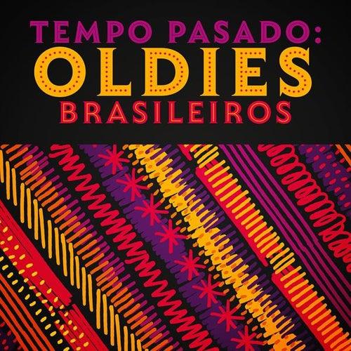 Tempo pasado: Oldies Brasileiros de Various Artists