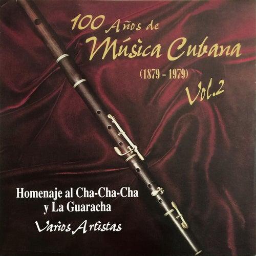 100 Años De Música Cubana  (1879-1979 ), Vol. 2 by German Garcia