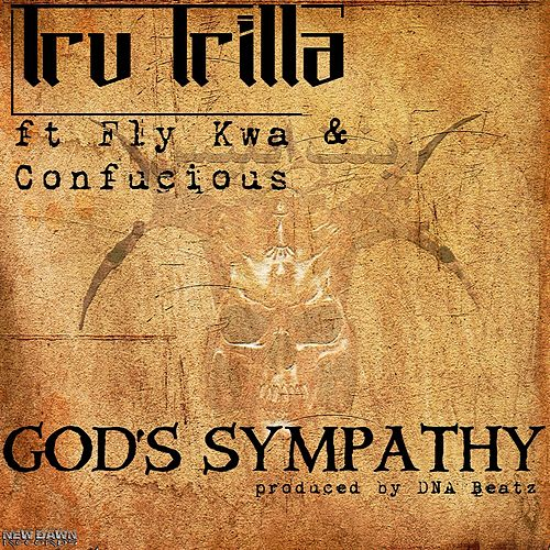God's Sympathy by Tru Trilla