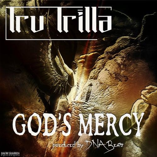 God's Mercy by Tru Trilla