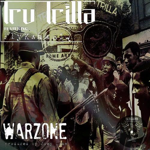 Warzone by Tru Trilla