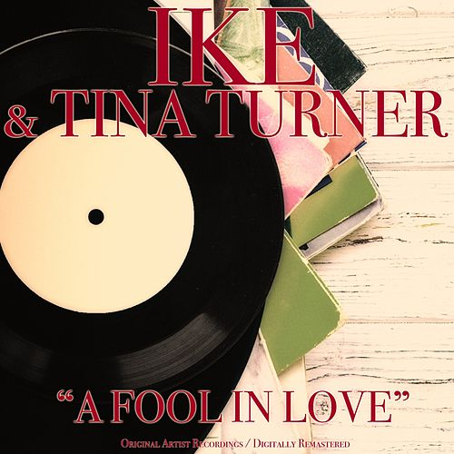 A Fool in Love (Original Album) de Tina Turner