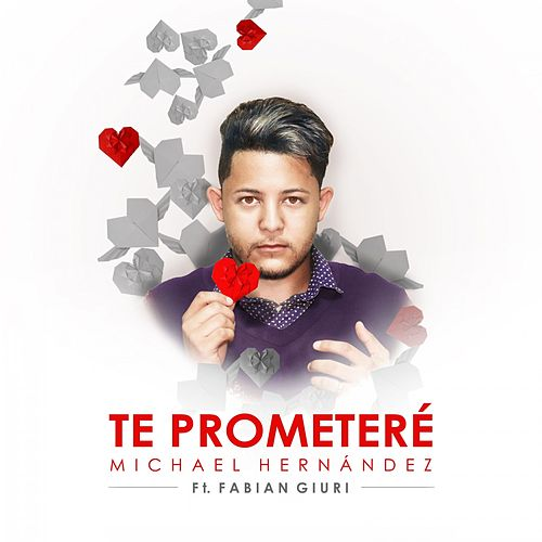 Te Prometeré de Michael Hernandez